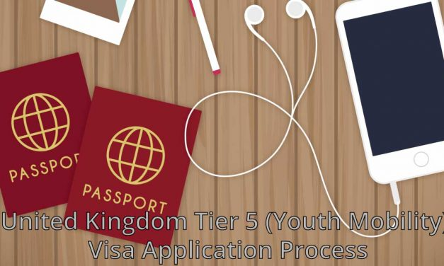 United Kingdom Tier 5 (Youth Mobility) Visa Application Process