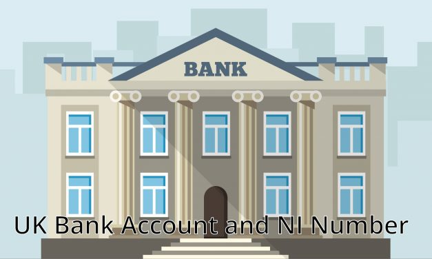 Setting up a UK Bank Account and NI Number